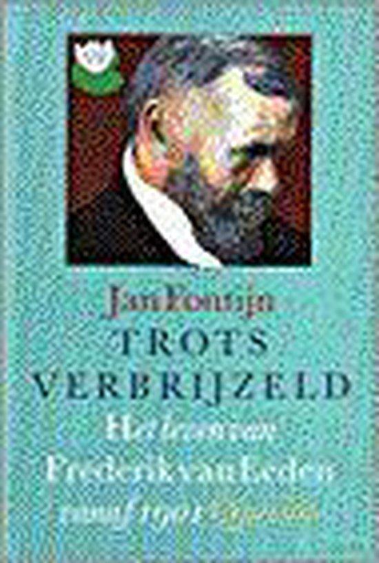 Trots verbrijzeld - Jan Fontijn |