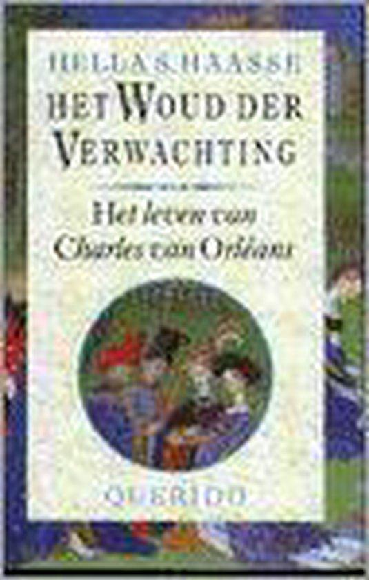 Het woud der verwachting - Hella S. Haasse   Readingchampions.org.uk