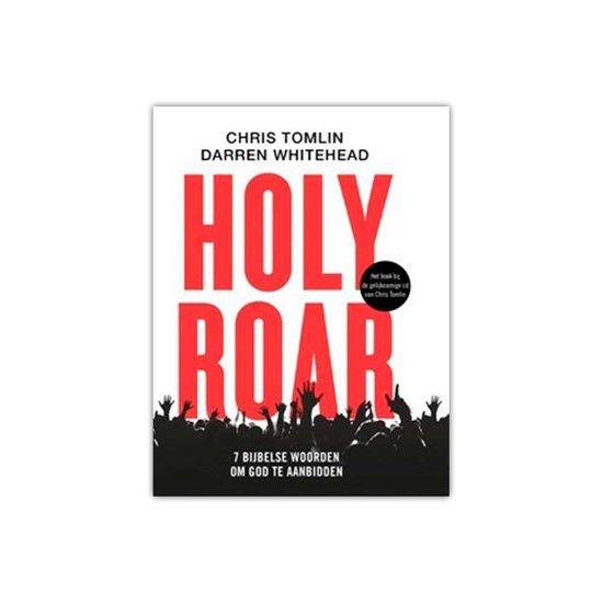 Holy Roar - Chris Tomlin |