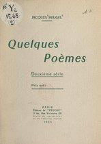 Quelques poèmes, deuxième série