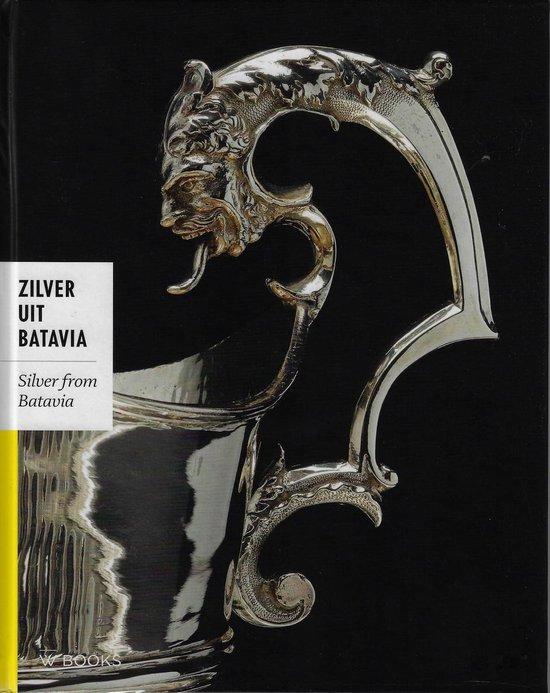 Zilver uit Batavia - Titus M. Eliens |