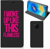 Huawei Mate 20 Pro Hoesje met tekst Woke Up