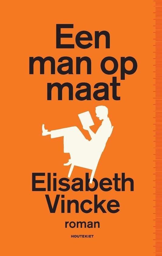 Een man op maat - Elisabeth Vincke |