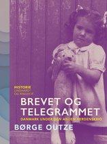 Brevet og telegrammet. Danmark under den anden verdenskrig