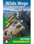 Wilde Wege Bayerische Alpen