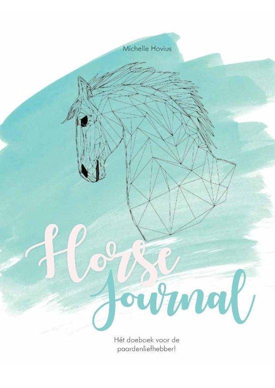 Horse journal - hét doeboek voor de paardenliefhebber - Michelle Hovius |