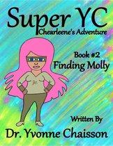 Super YC Chearleene's Adventure