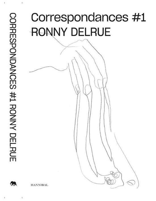 Correspondance Ronny Delrue 1 - Philippe van Cauteren |