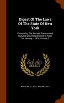 Digest of the Laws of the State of New York