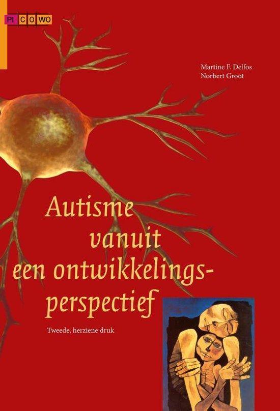 Autisme vanuit een ontwikkelingsperspectief - Martine F. Delfos |