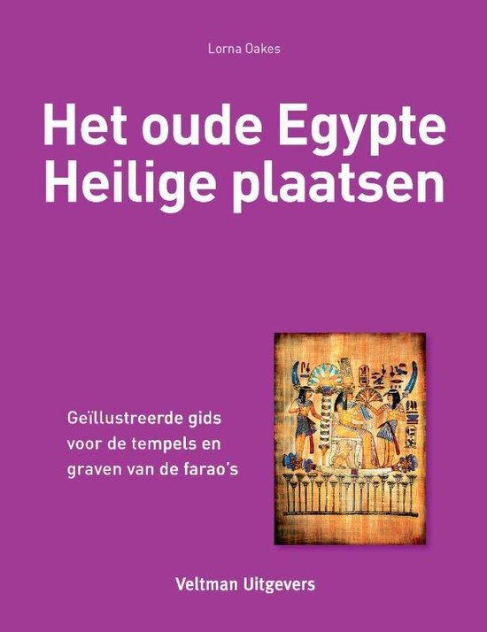 Het oude Egypte - Heilige plaatsen - Lorna Oakes  