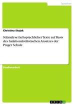 Stilanalyse fachsprachlicher Texte auf Basis des funktionalstilistischen Ansatzes der Prager Schule