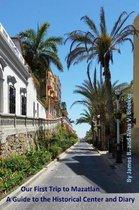 Our First Trip to Mazatlan