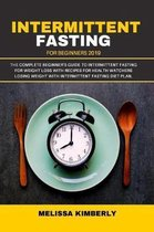 Intermittent Fasting For Beginners 2019