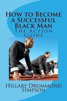 How to Become a Successful Black Man