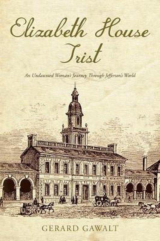 Elizabeth House Trist