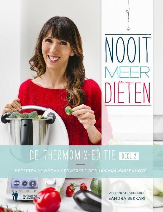 Nooit meer diëten De Thermomix editie 2 - Sandra Bekkari |