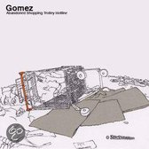 Gomez - Abondened Shopping Trolley Hotline