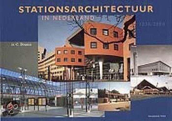 Stationsarchitectuur In Nederland 1938-1998 - Ir.C. Douma   Fthsonline.com