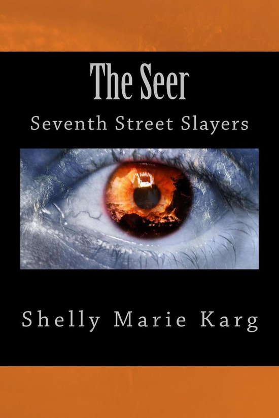 The Seer: Seventh Street Slayers