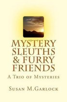 Mystery Sleuths & Furry Friends
