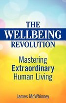 The Wellbeing Revolution