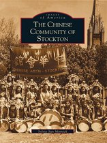 Chinese Community of Stockton, The