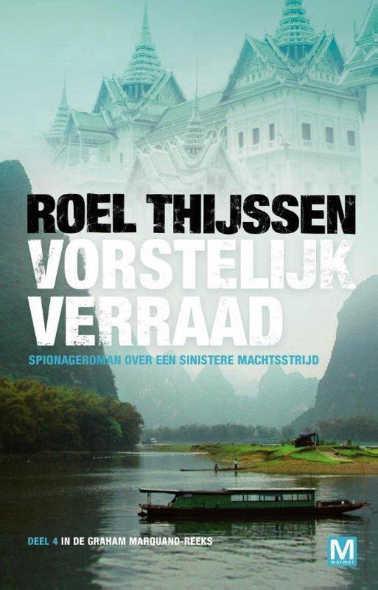 Graham Marquand-reeks 4 - Vorstelijk verraad - Roel Thijssen pdf epub