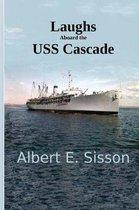 Laughs Aboard the USS Cascade