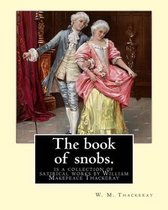 The Book of Snobs. by