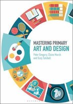 Mastering Primary Art and Design