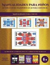 Manualidades para chicos (19 vehiculos de transporte en 3D para construir)