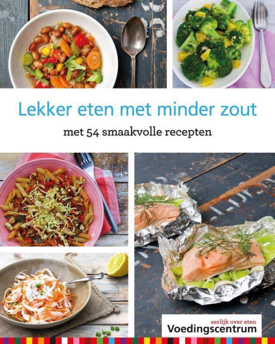 Lekker eten met minder zout - Stichting Voedingscentrum Nederland