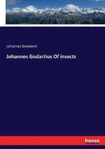 Johannes Godartius Of insects