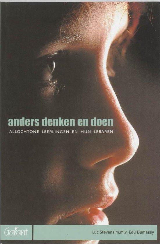 Anders Denken En Doen - L.M. Stevens |