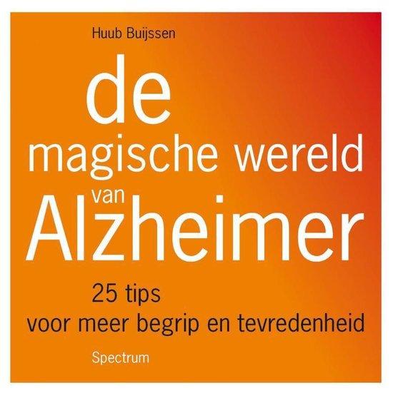 De magische wereld van Alzheimer - Huub Buijssen pdf epub