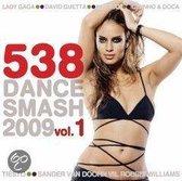 538 Dance Smash 2009 Vol. 1