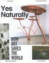 Yes Naturally. How art saves the world