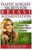 Plastic Surgery Secrets for Breast Augmentation
