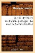 Po sies Premi re M ditations Po tiques La Mort de Socrate ( d.18..)