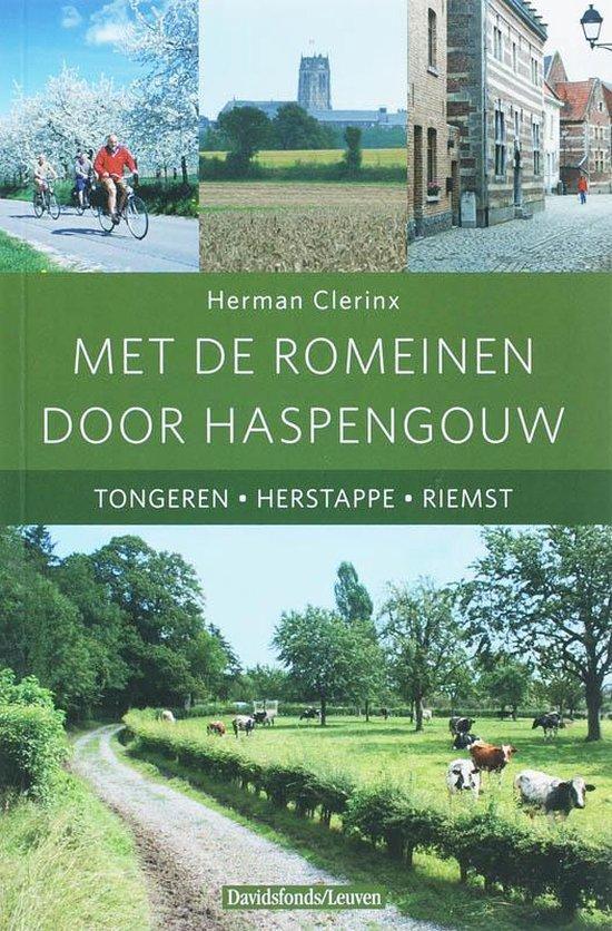 Met de Romeinen door Haspengouw - Herman Clerinx |