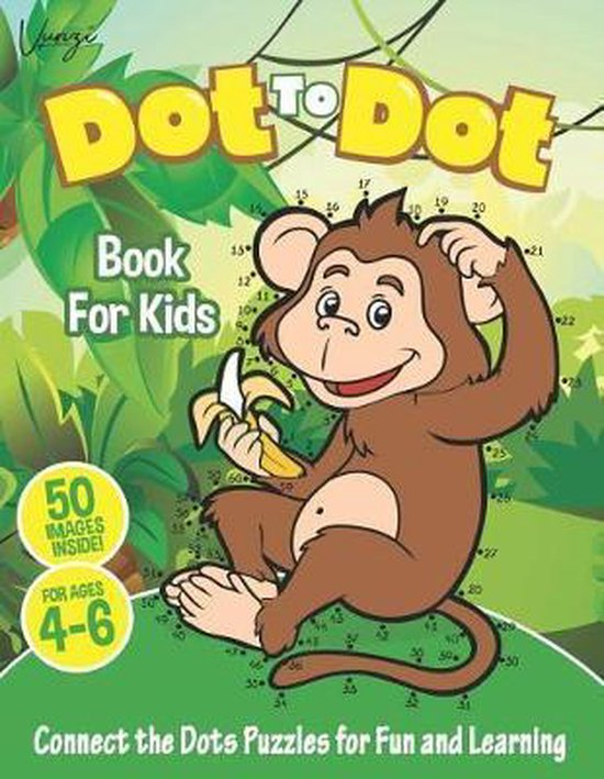 Dot to Dot Book For Kids Ages 4-6