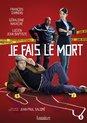 Speelfilm - Je Fais Le Mort