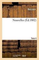 Nouvelles de Jean Boccace. Tome 4