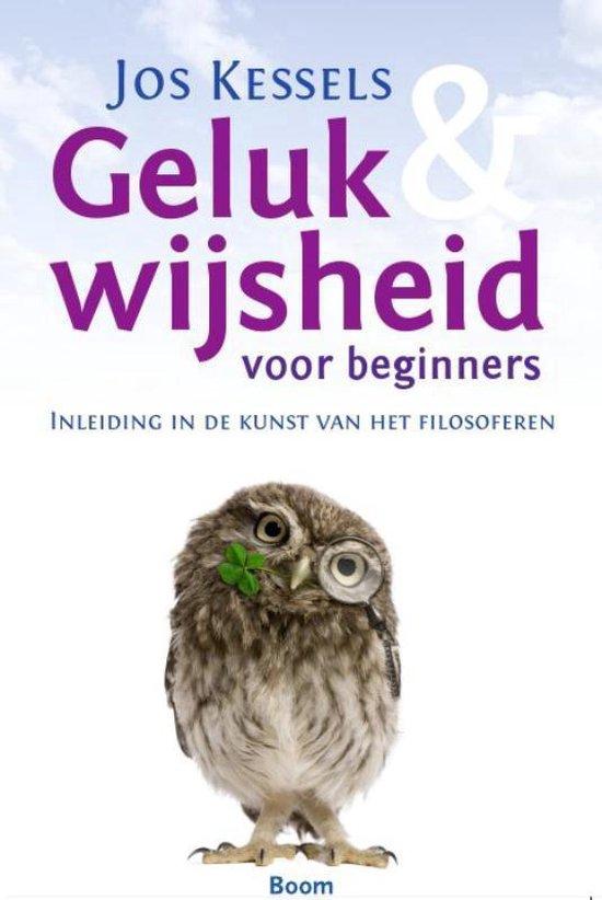 Geluk En Wijsheid Voor Beginners - Jos Kessels   Readingchampions.org.uk