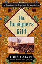 Boek cover The Foreigners Gift van Fouad Ajami