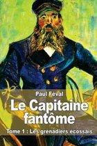 Le Capitaine Fant me