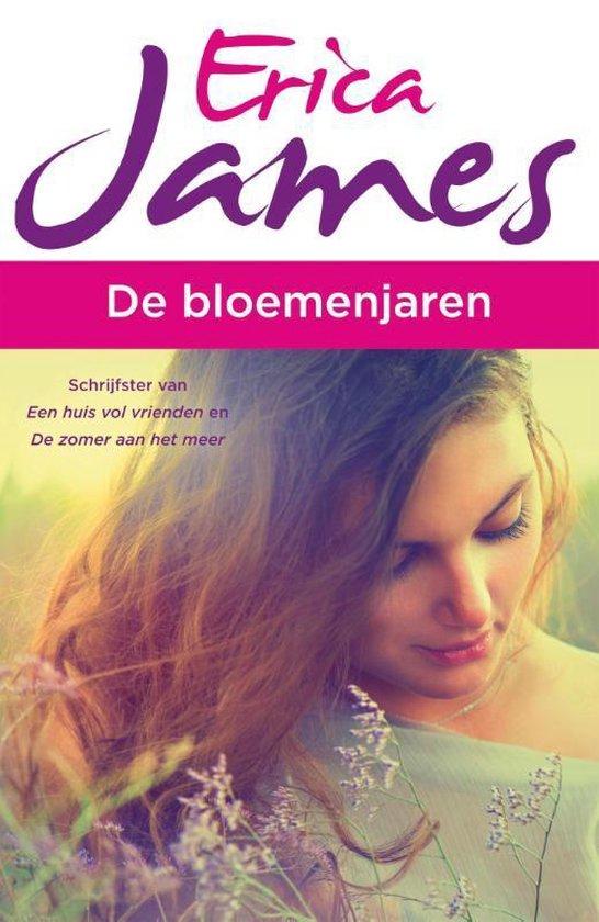 De bloemenjaren - Erica James  