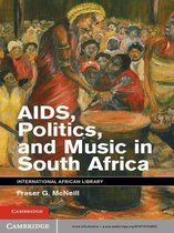 Omslag AIDS, Politics, and Music in South Africa