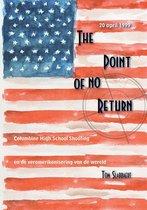 The point of no return - columbine high school shooting en de veramerikanisering van de wereld